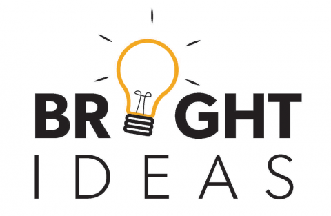 Bright Ideas: We want to hear from you!